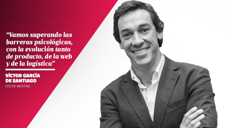 La opinión de Víctor García de Santiago - CEO de Westing